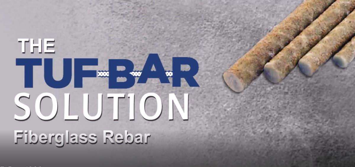 The TUF-BAR™ Solution | New Video | Fiberglass Rebar
